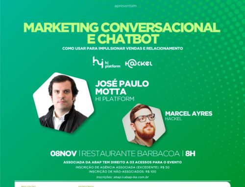 Hackel e Hi Platform falam sobre Marketing Conversacional e Chatbots em Salvador